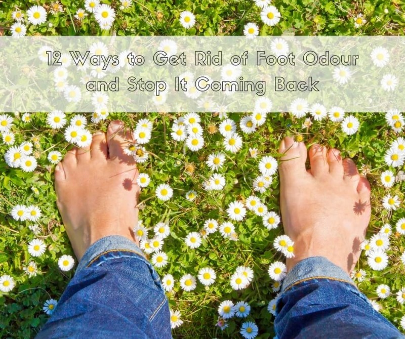 12 Ways to Get Rid of Foot Odour and Stop It Coming Back
