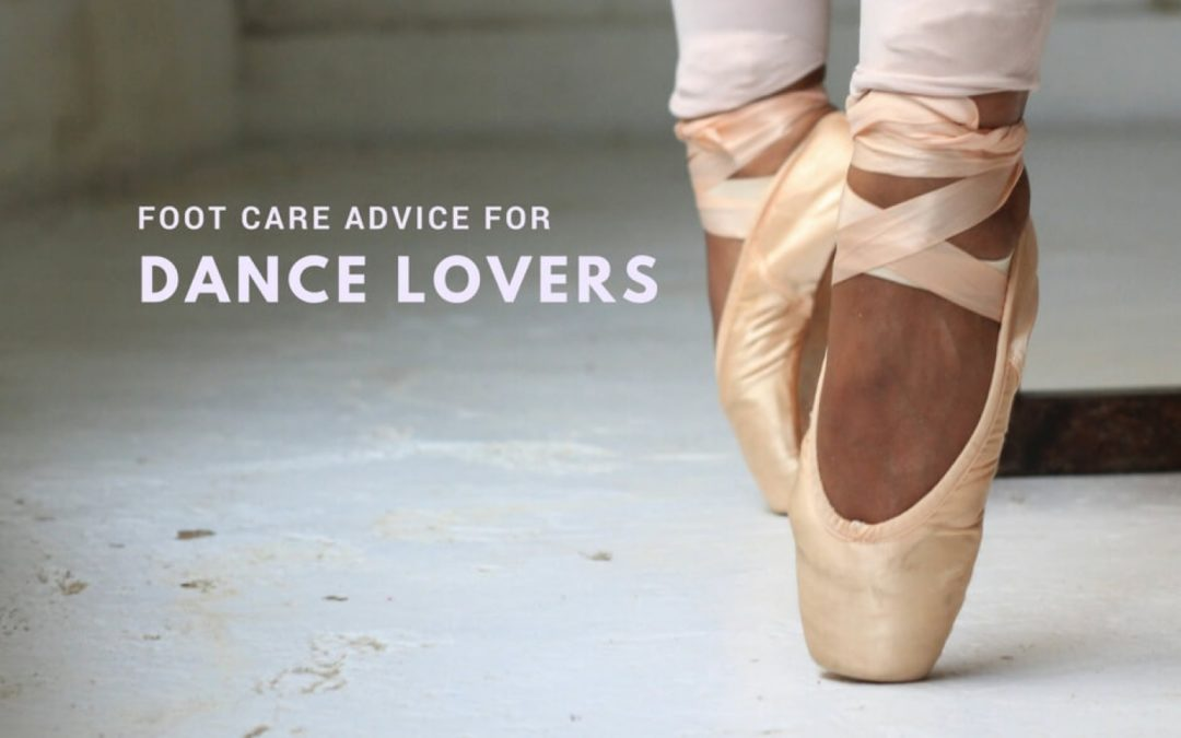 Foot Care for Amateur and Professional Dancers